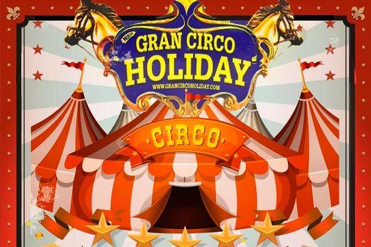 Disfruta con toda la magia del Gran Circo Holiday en su nuevo espectáculo ¡Emocionará a pequeños y mayores!